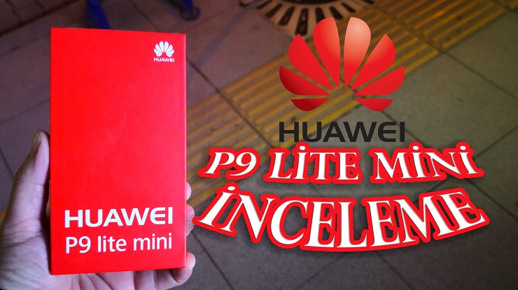 Huawei P9 Lite Mini inceleme Türkiye'de Bir İlk!!!