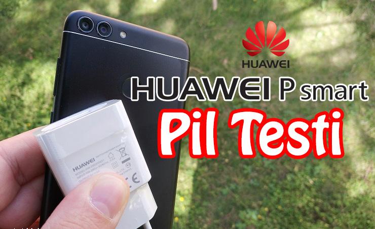Huawei P Smart Gerçek Kullanım Pil Testi [Video]
