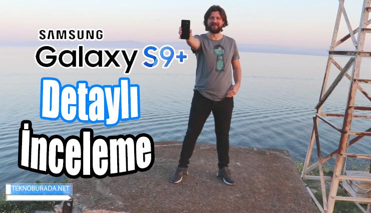 Samsung Galaxy S9 Plus inceleme!