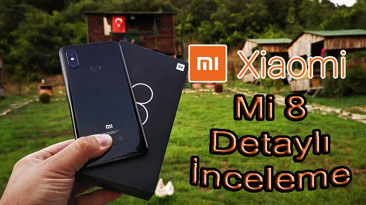 Xiaomi Mi 8 inceleme videosu! Gri alan kalmayacak!