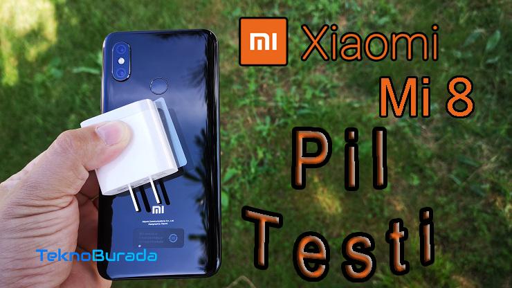 Ohaa falan olduk yani! Xiaomi Mi 8 pil testi!!!
