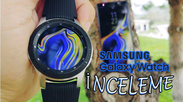 Samsung Galaxy Watch inceleme! En detaylı inceleme bu!!!
