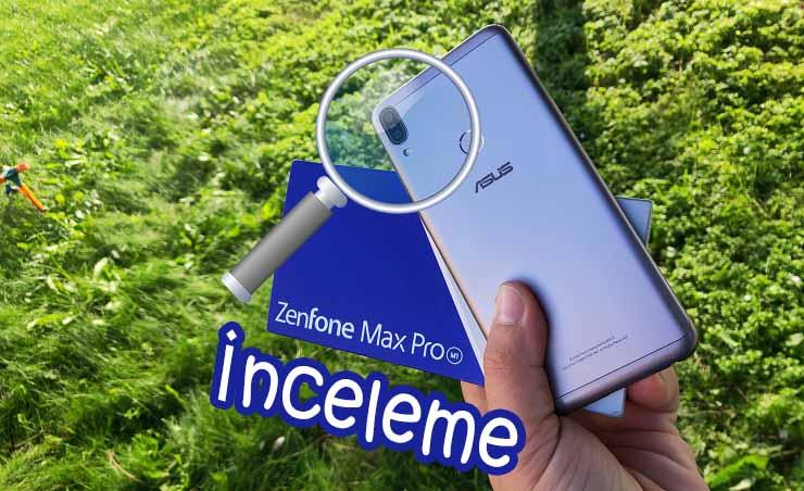 Asus Zenfone Max Pro inceleme – Bu fiyata alınır mı?