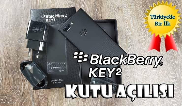 BlackBerry Key 2 kutu açılışı! Ali KOÇ sağ olsun!