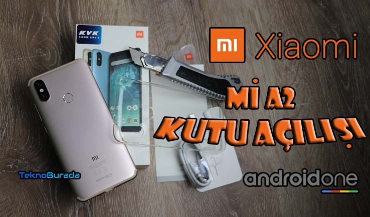 Xiaomi Mi A2 kutu açılışı! Android One telefonların en iyisi mi?