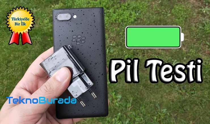 BlackBerry Key 2 pil testi! Türkiye'de bir ilk daha!