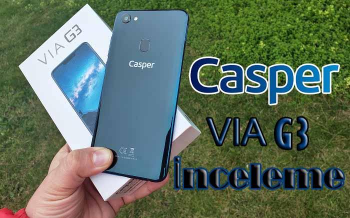 1500 TL'ye en iyi yerli! Casper Via G3 inceleme!