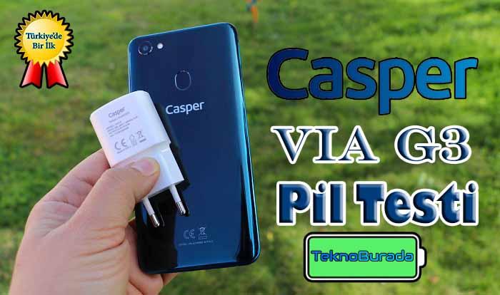 En yakışıklı yerli Casper Via G3 pil performansı ile sınıfı geçebildi mi?