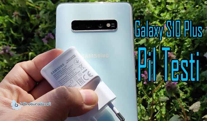 Samsung Galaxy S10 Plus pil performansı ile sınıfı geçebildi mi?