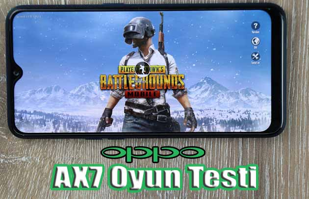 Oppo AX7 oyun performans testi! PubG, MC5, Asphalt 9 ve NOVA