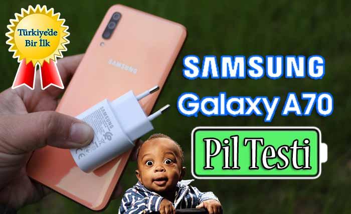Samsung Galaxy A70 pil testi! Biz şok biz manşet!