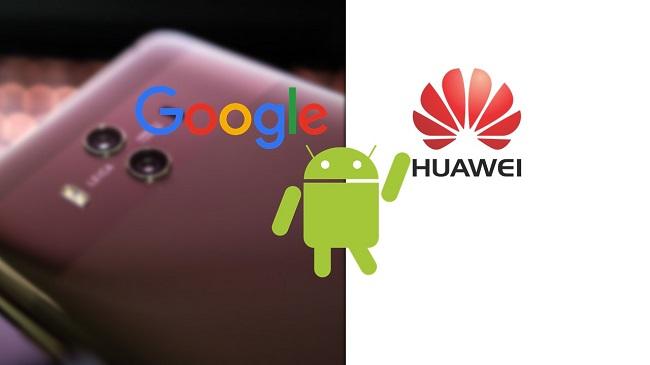 Huawei Google sürecinde son durum