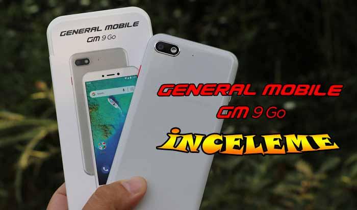 General Mobile GM 9 Go inceleme! Bu paraya en iyi tercih mi?