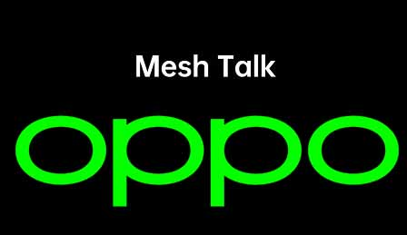 Oppo MeshTalk ile sim kart olmadan da konuşabileceksiniz!