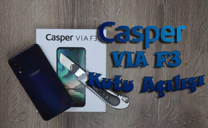 2199 TL'lik Casper VIA F3 Kutu açılışı ve ön inceleme