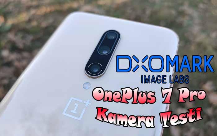 DxOMark şampiyonu OnePlus 7 Pro kamera testi