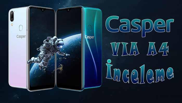 Casper VIA A4 inceleme videosu