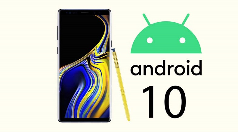 Galaxy Note 9 ve Galaxy S9 Plus için Android 10 sürprizi