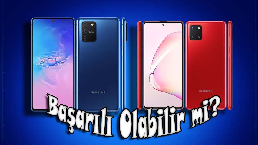 Galaxy S10 lite ve Galaxy Note 10 lite başarılı olabilir mi?