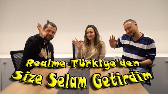 Realme Türkiye ofisinden size selam getirdim [Video Röportaj]