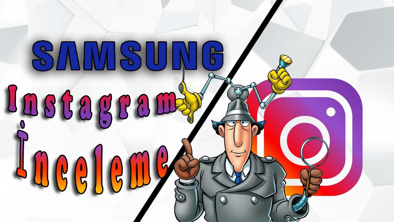 Samsung Instagram hesabı inceleme – #evdekal